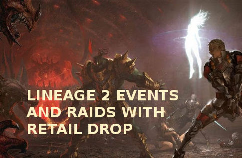 Lineage 2 Gracia Final Events and Raids with Retail Drop